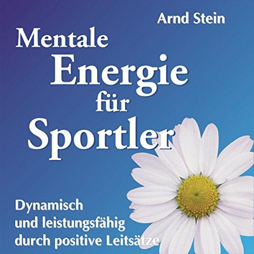 Mentale Energie für Sportler (Aktiv-Suggestion) Titelbild