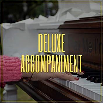 """ Deluxe Ambience Accompaniment """