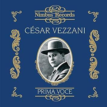 César Vezzani (Recorded 1912 - 1925)