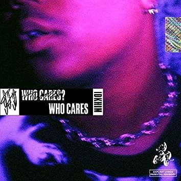 Who Cares? Who Cares
