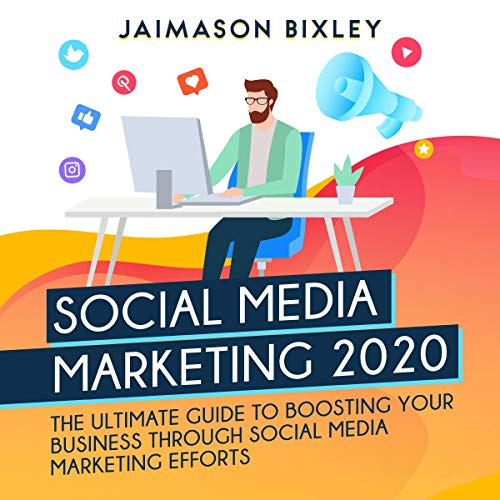 Social Media Marketing 2020 Audiobook By Jaimason Bixley cover art