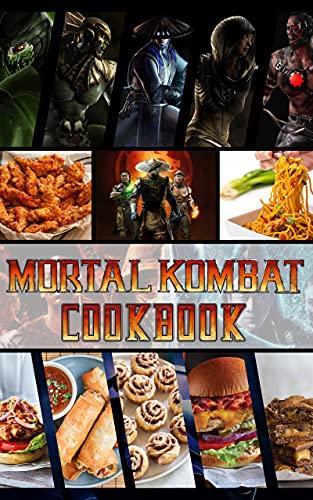 Mortal Kombat Cookbook: The Recipes Mortal Kombat The Home Cook (English Edition)