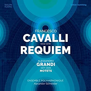 Francesco Cavalli: Requiem &  & Alessandro Grandi: Motets