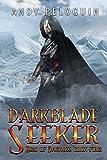 Darkblade Seeker: An Epic Fantasy Adventure (Hero of Darkness Book 4)