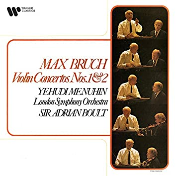 Bruch: Violin Concertos Nos. 1 & 2