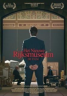 The New Rijksmuseum - The Film ( Het Nieuwe Rijksmuseum - De Film ) [ Origen Holandés, Ningun Idioma Espanol ]