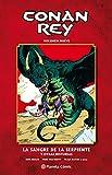 Conan Rey nº 09/11: La sangre de la serpiente y otras historias