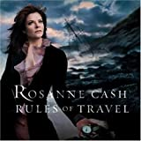Songtexte von Rosanne Cash - Rules of Travel