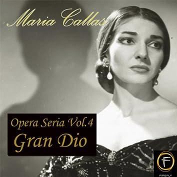 Opera Seria, Vol. 4: Gran Dio
