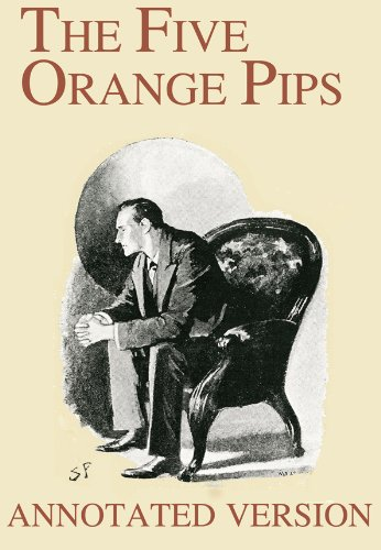 Amazon.com: The Five Orange Pips - Annotated Version (Focus on ...