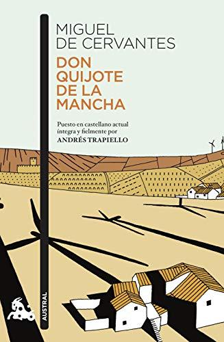 Don Quijote de la Mancha: Puesto en castellano actual íntegra y fielmente por Andrés Trapiello (Contemporánea)