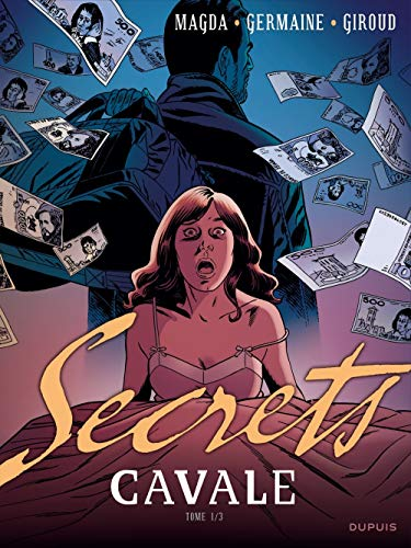 Secrets, Cavale - tome 1 - Secrets, Cavale 1/3