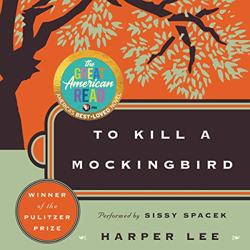 To Kill a Mockingbird                   By:                                                                                                                                 Harper Lee                               Narrated by:                                                                                                                                 Sissy Spacek                      Length: 12 hrs and 17 mins     28,568 ratings     Overall 4.8