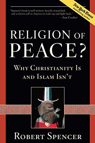 Image of Religion of Peace?: Why Christianity Is and Islam Isn't