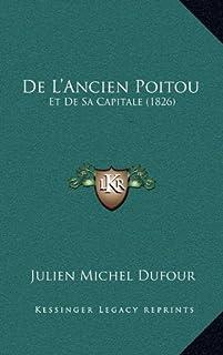 de L'Ancien Poitou: Et de Sa Capitale (1826)