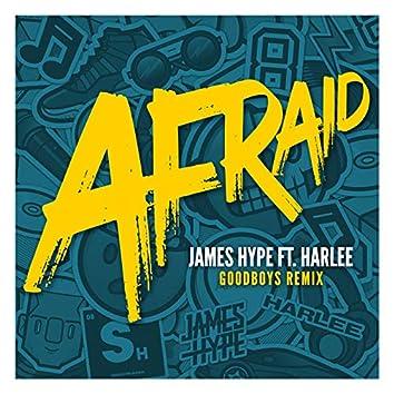 Afraid (Goodboys Remix)