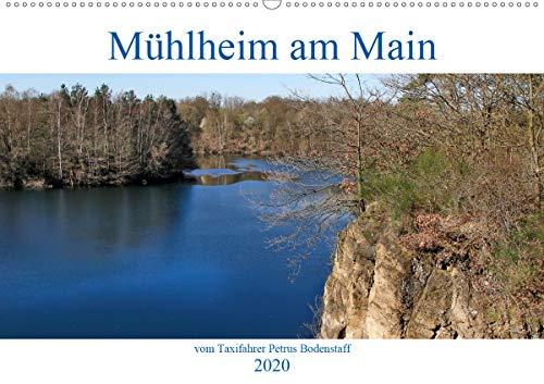 Mühlheim am Main vom Frankfurter Taxifahrer (Wandkalender 2020 DIN A2 quer)