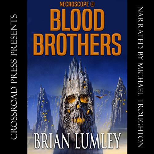 Blood Brothers: Necroscope, Book 6