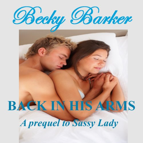 Back In His Arms audiobook cover art