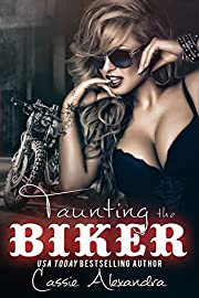 Taunting the Biker (Biker MC Romance) Book 9: Biker MC Romance (The Biker Series)