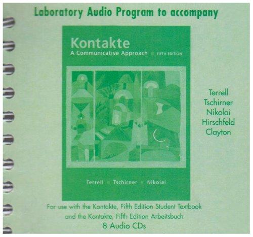 Laboratory Audio Program to accompany Kontakte: A Communicative Approach (English and German Edition)