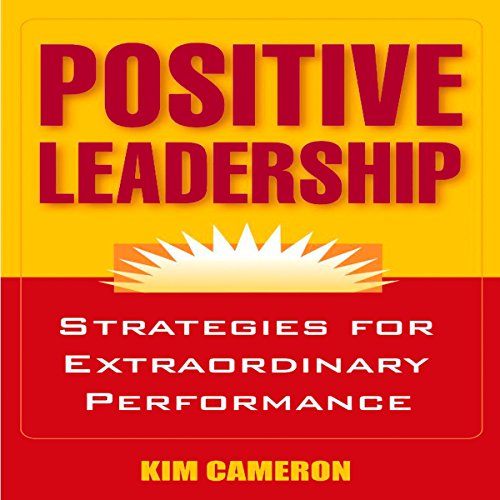 Positive Leadership audiobook cover art