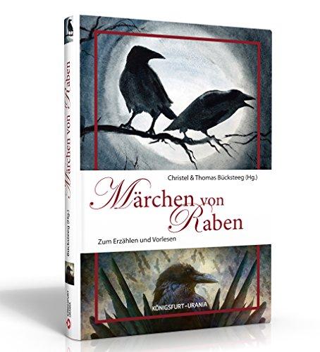 Märchen von Raben: Zum Erzählen und Vorlesen