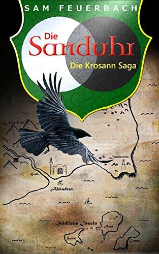 Die Sanduhr: Die Krosann Saga - Band 3/6