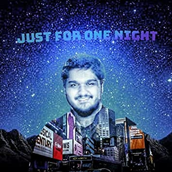 Just For One Night