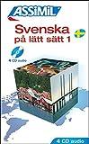 Svenska på latt satt 1 ; Enregistrements CD Audio (x4)