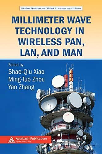 Millimeter Wave Technology in Wireless PAN, LAN, and MAN ...