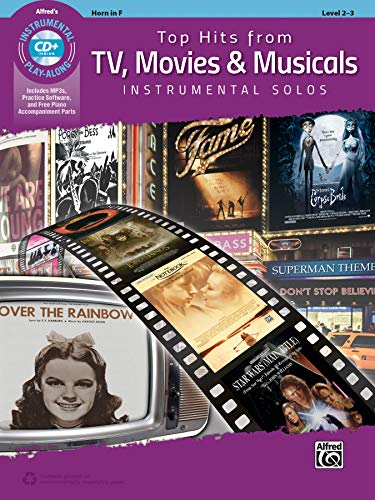 Top Hits from TV, Movies & Musicals Instrumental Solos - Horn in F (incl. CD): Horn in F, Book & Online Audio/Software/PDF (Top Hits Instrumental Solos)