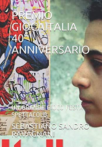 PREMIO GIOCAITALIA 40° ANNIVERSARIO: UN GRANDE GIOCO FESTA SPETTACOLO (CIRCUS JR, Band 2)