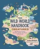 The Wild World Handbook: Creatures (English Edition)