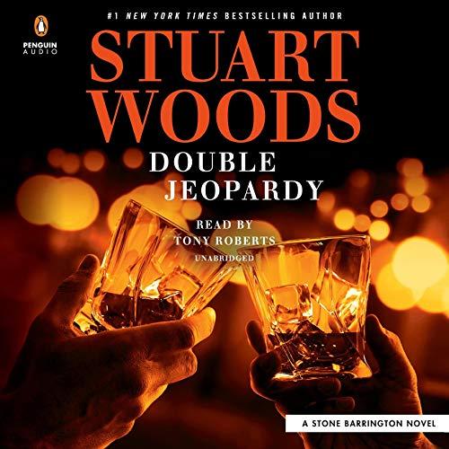 Double Jeopardy: A Stone Barrington Novel, Book 57