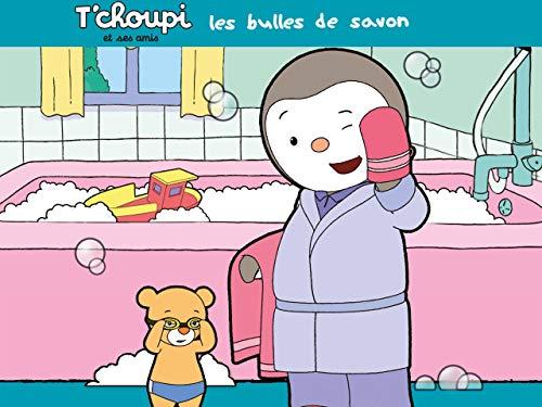 T'choupi et ses amis : Les bulles de savon