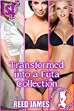 Transformed into a Futa Collection (The World's First Futa Collection Book 1)