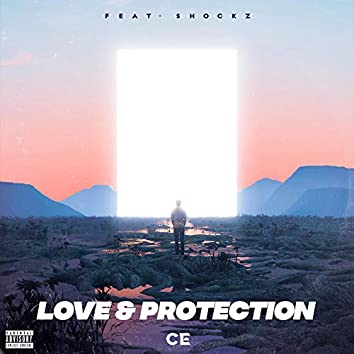 Love & Protection (feat. Shockz)