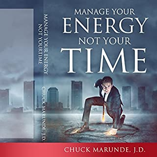 Manage Your Energy Not Your Time cover art