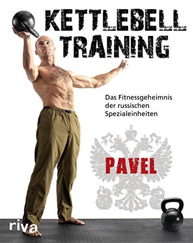kettlebell libri Kettlebell-Training: Das Fitnessgeheimnis der russischen Spezialeinheiten