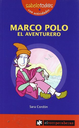 MARCO POLO el aventurero (Sabelotod@s)