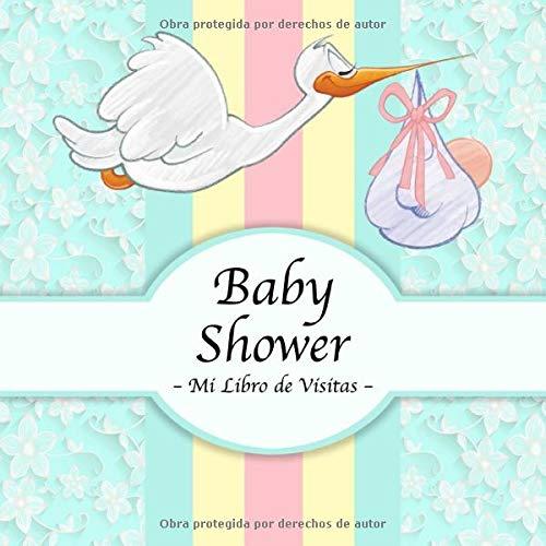 Baby Shower: Mi Libro de Visitas, Recuerdos y Consejos a los Padres I Para 50 personas I Para Deseos escritos y las Fotos más bellas I Idea de regalo ... del bebé para las muchachas y los muchachos