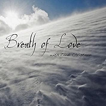 Breath of Love - Guided Meditation