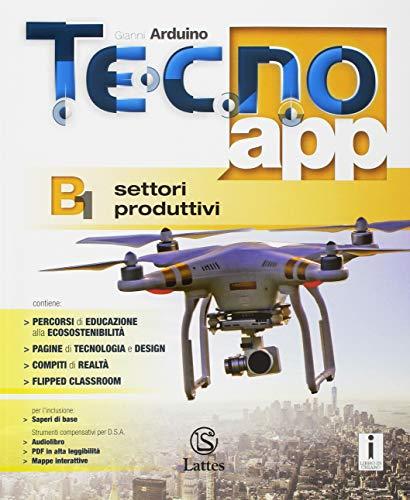 Tecno.app. Con Mi preparo per l'interrogazione e Design. Per la Scuola media. Con ebook. Con espansione online: A-B1-B2-B3