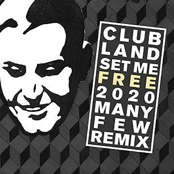 Set Me Free 2020 (ManyFew Remix)