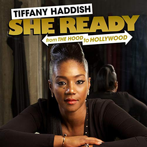 Tiffany Haddish: She Ready! audiobook cover art