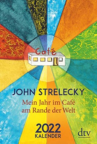 Mein Jahr im Café am Rande der Welt 2022: Kalender