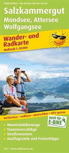 Salzkammergut, Mondsee - Attersee, Wolfgangsee Wander- und Radkarte 1 : 35 000: Wander- und Radkarte mit Ausflugszielen & Freizeittipps, wetterfest, reißfest, abwischbar, GPS-genau