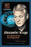 Alexander Kluge: Raw Materials for the Imagination (Amsterdam University Press - Film Cult...