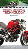 Modern Motorcycle Technology: How Every Part of Your Motorcycle Works (Motorbooks Workshop)
